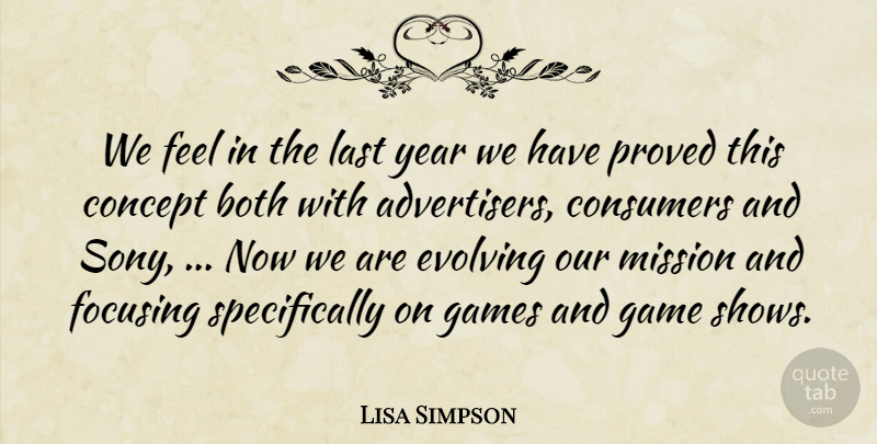 Lisa Simpson Quote About Advertising, Both, Concept, Consumers, Evolving: We Feel In The Last...