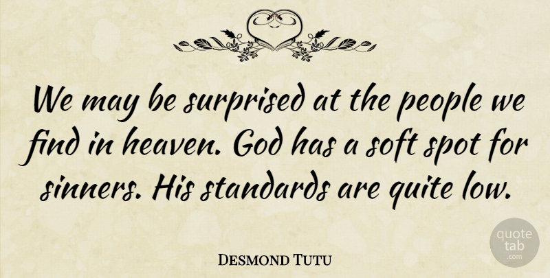Desmond Tutu Quote About God, Squash, People: We May Be Surprised At...