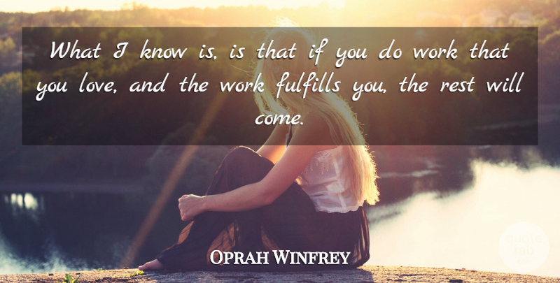 Oprah Winfrey Quote About Love, Inspirational, Life: What I Know Is Is...
