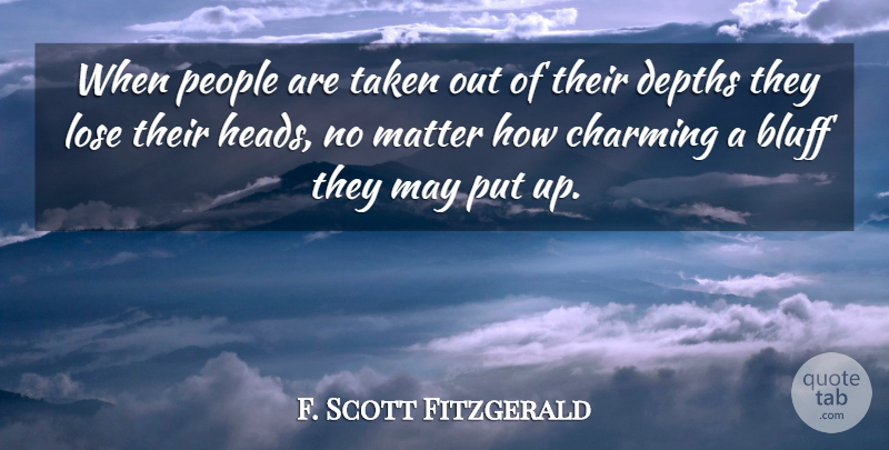 F. Scott Fitzgerald Quote About Taken, Confusion, People: When People Are Taken Out...