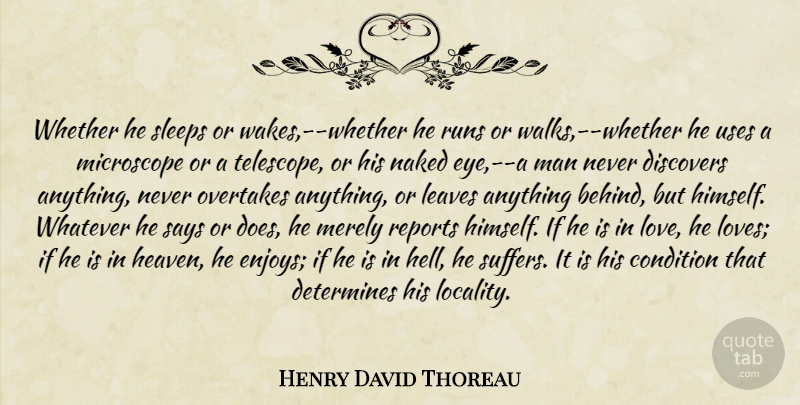 Henry David Thoreau Quote About Running, Sleep, Eye: Whether He Sleeps Or Wakes...