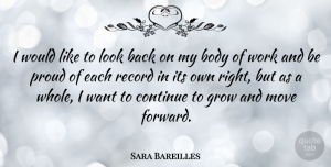 Sara Bareilles Quote About Moving, Records, Body: I Would Like To Look...