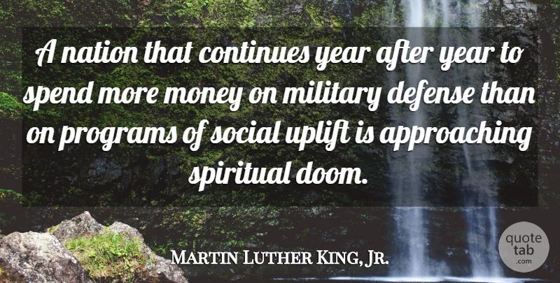 Martin Luther King, Jr. Quote About Change, Uplifting, Spiritual: A Nation That Continues Year...