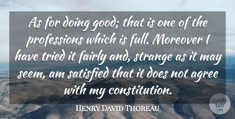 Henry David Thoreau Quote About Life, Success, Agreement: As For Doing Good That...