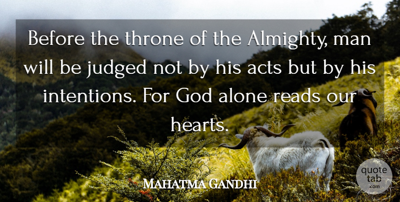 Mahatma Gandhi Quote About Inspirational, God, Peace: Before The Throne Of The...