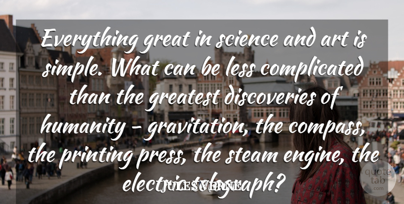 Jules Verne Quote About Art, Electric, Great, Greatest, Humanity: Everything Great In Science And...