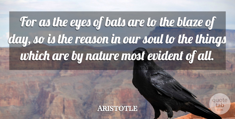 Aristotle Quote About Eye, Soul, Bats: For As The Eyes Of...