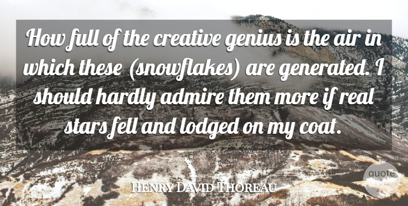 Henry David Thoreau Quote About Beauty, Art, Stars: How Full Of The Creative...