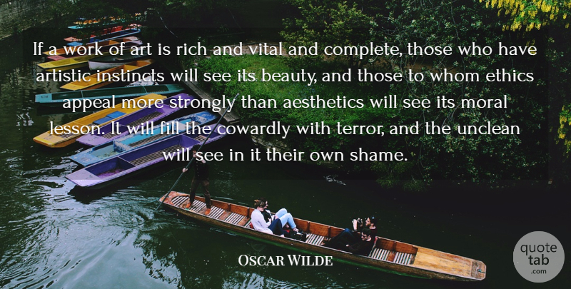 Oscar Wilde Quote About Appeal, Art, Artistic, Beauty, Cowardly: If A Work Of Art...