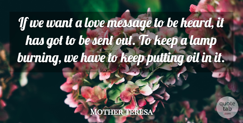 Mother Teresa Quote About German Philosopher, Lamp, Love, Message, Oil: If We Want A Love...