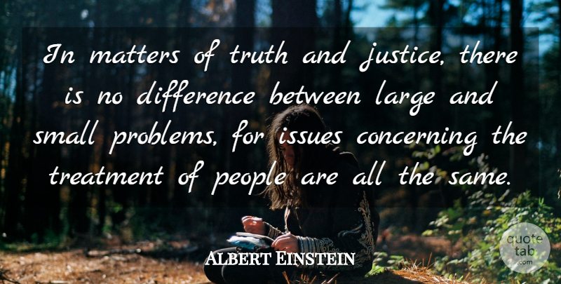 Albert Einstein Quote About Inspirational, Relationship, Truth: In Matters Of Truth And...
