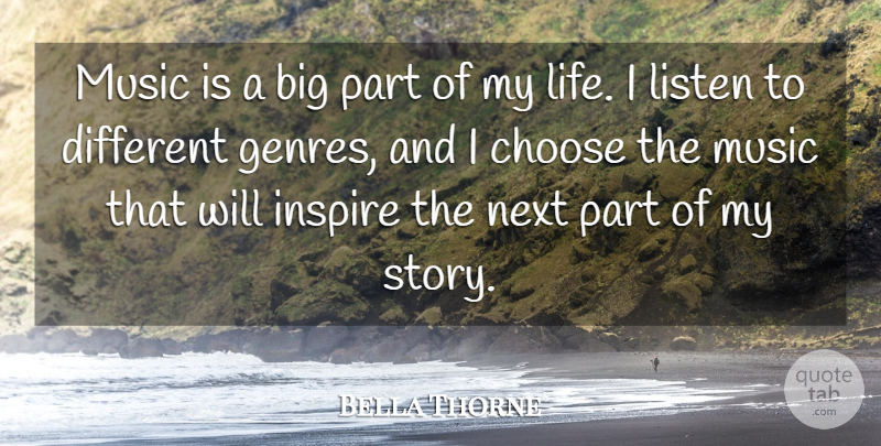 Bella Thorne Quote About Inspire, Stories, Next: Music Is A Big Part...
