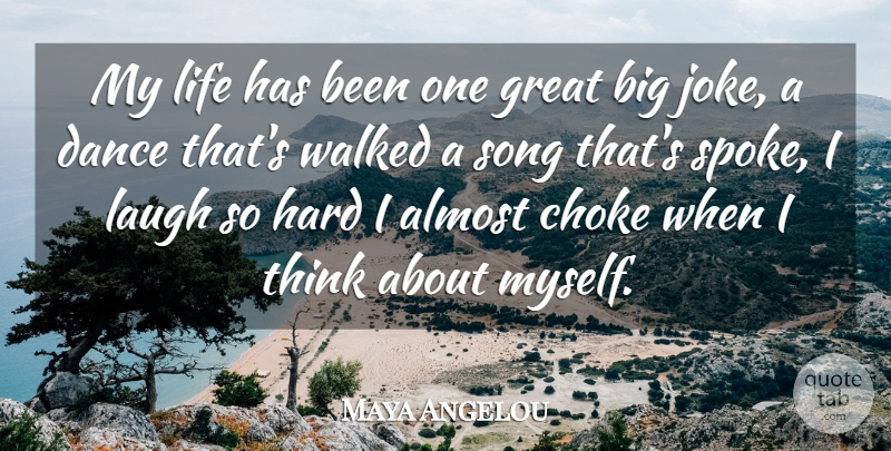 Maya Angelou Quote About Inspirational, Life, Motivational: My Life Has Been One...
