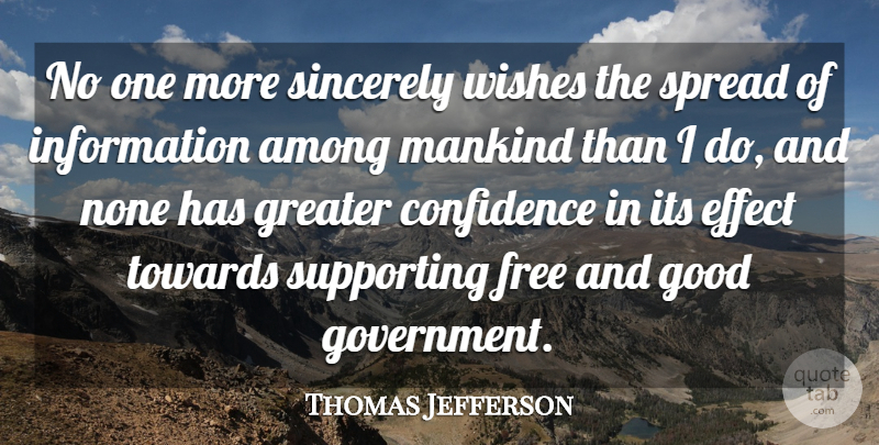 Thomas Jefferson Quote About Education, Government, Wish: No One More Sincerely Wishes...