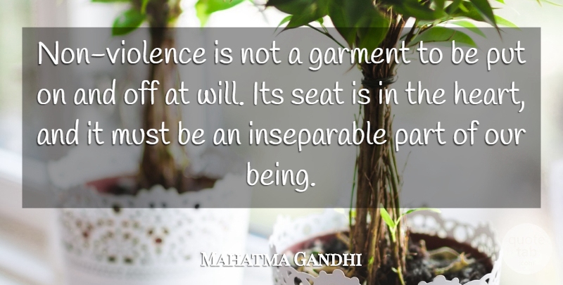 Mahatma Gandhi Quote About Peace, Heart, Being Sad: Non Violence Is Not A...