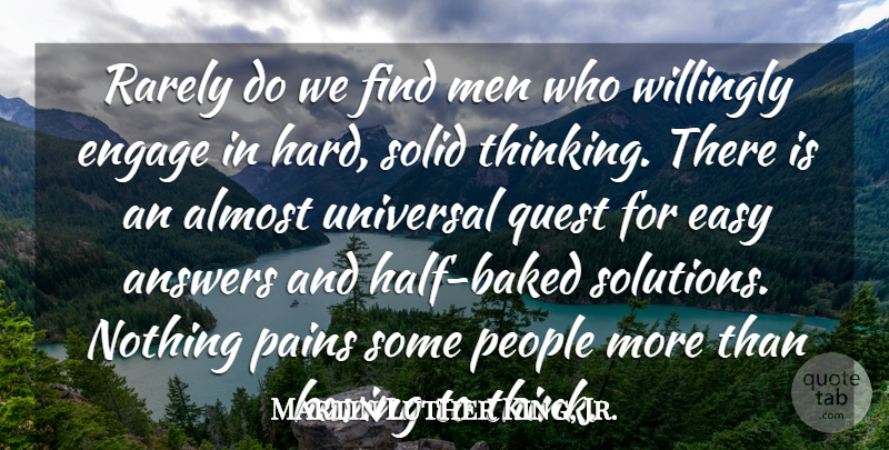 Martin Luther King, Jr. Quote About Wisdom, Pain, Divorce: Rarely Do We Find Men...