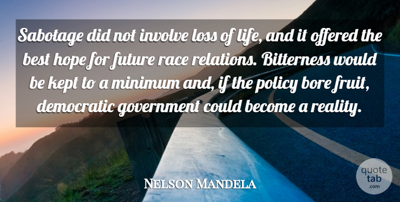 Nelson Mandela Sabotage Did Not Involve Loss Of Life And It