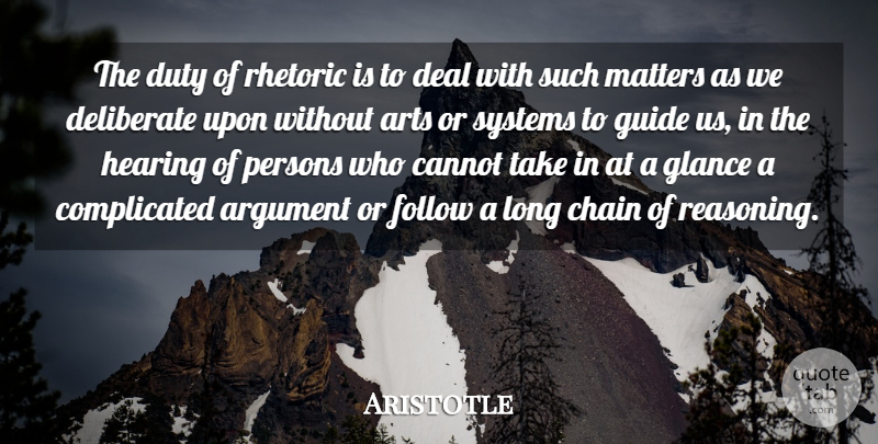 Aristotle Quote About Art, Long, Matter: The Duty Of Rhetoric Is...
