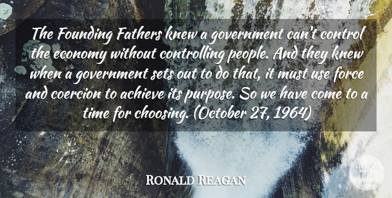 Ronald Reagan Quote About Father, Government, People: The Founding Fathers Knew A...