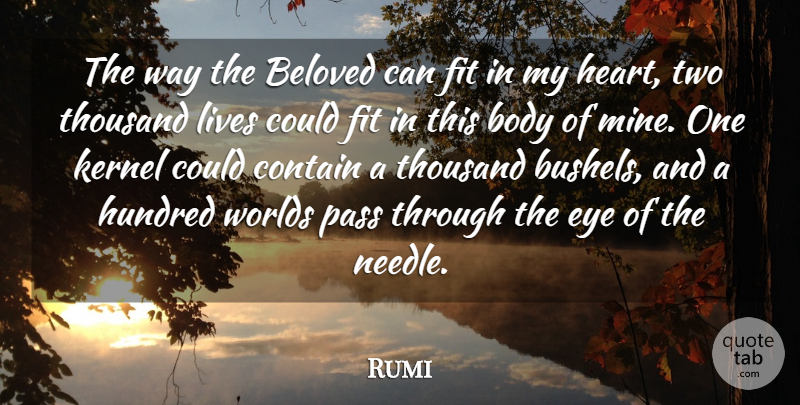 Rumi Quote About Heart, Eye, Two: The Way The Beloved Can...