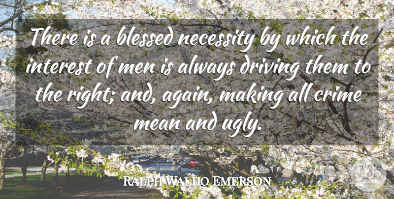 Ralph Waldo Emerson Quote About Beauty, Blessed, Mean: There Is A Blessed Necessity...