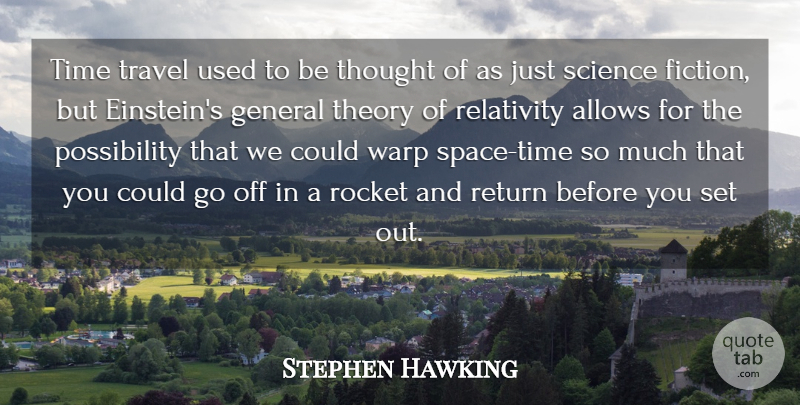Stephen Hawking Quote About Travel, Space, Fiction: Time Travel Used To Be...