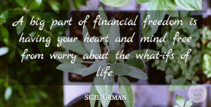 Suze Orman Quote About Success, Business, Stress: A Big Part Of Financial...