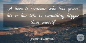 Joseph Campbell Quote About Inspiring, Memorial Day, Courage: A Hero Is Someone Who...