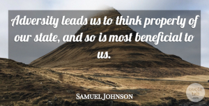 Adversity Quotes, Samuel Johnson Quote About Adversity, Thinking, States: Adversity Leads Us To Think...