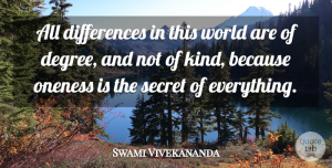 Swami Vivekananda Quote About Inspiration, Oneness, Differences: All Differences In This World...