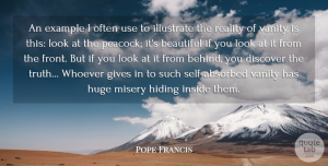 Success Quotes, Pope Francis Quote About Life, Success, Beautiful: An Example I Often Use...