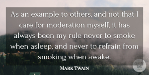 Inspirational Quotes, Mark Twain Quote About Inspirational, Marijuana, Smoking: As An Example To Others...