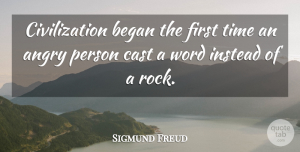 Sigmund Freud Quote About Peace, War, Rocks: Civilization Began The First Time...