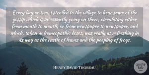 Either Quotes, Henry David Thoreau Quote About Either, Hear, Leaves, Mouth, Refreshing: Every Day Or Two I...
