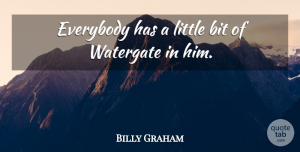 Army Quotes, Billy Graham Quote About Fake People, Honesty, Army: Everybody Has A Little Bit...