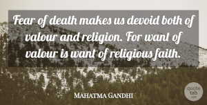Religion Quotes, Mahatma Gandhi Quote About Religious, Fear, Religion: Fear Of Death Makes Us...