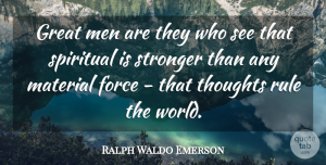 Art Quotes, Ralph Waldo Emerson Quote About Inspirational, Spiritual, Art: Great Men Are They Who...