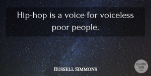 Russell Simmons Quote About Voice, People, Hip Hop: Hip Hop Is A Voice...