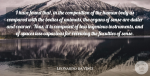 Animal Quotes, Leonardo da Vinci Quote About Animal, Space, Body: I Have Found That In...