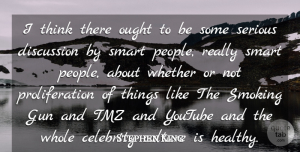 Stephen King Quote About Smart, Mean, Thinking: I Think There Ought To...