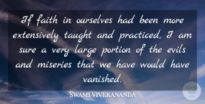 Swami Vivekananda Quote About Faith, Inspiration, Evil: If Faith In Ourselves Had...