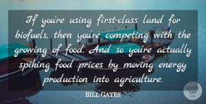 Moving Quotes, Bill Gates Quote About Moving, Food, Land: If Youre Using First Class...