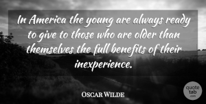 4th Of July Quotes, Oscar Wilde Quote About Time, 4th Of July, America: In America The Young Are...