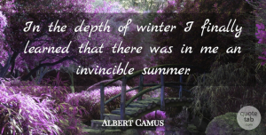 Life Quotes, Albert Camus Quote About Inspirational, Life, Motivational: In The Depth Of Winter...