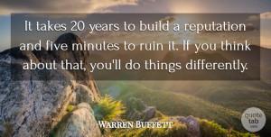 Warren Buffett Quote About Inspirational, Inspiring, Success: It Takes 20 Years To...