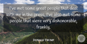 Great Quotes, Donald Trump Quote About Great, Met, People: Ive Met Some Great People...