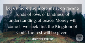 Love Quotes, Mother Teresa Quote About Love, Mother, Money: Let Us More And More...