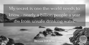 Bella Thorne Quote About Drinking, Years, Water: My Secret Is One The...