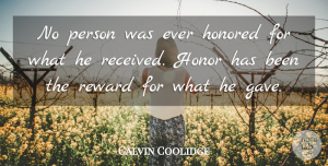 Perseverance Quotes, Calvin Coolidge Quote About Life, Leadership, Perseverance: No Person Was Ever Honored...