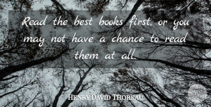 Beer Quotes, Henry David Thoreau Quote About Book, Reading, Beer: Read The Best Books First...